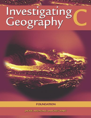 Investigating Geography: Foundation Edition Bk. C (0340846321) by Greg Hart; Jackie Arundale