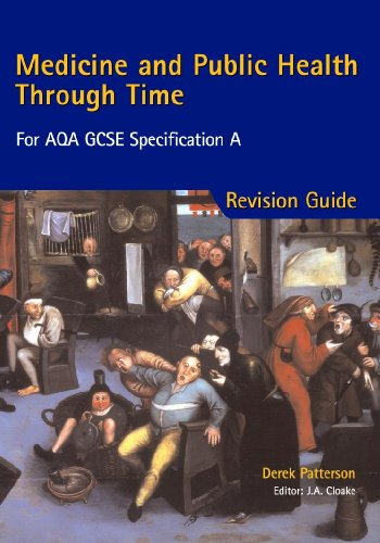 9780340846391: Medicine & Public Health Through Time - Revision Guide for AQA GCSE Specification A