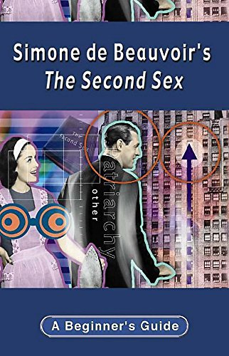 9780340846490: Simone De Beauvoir's the Second Sex (Beginner's Guide)