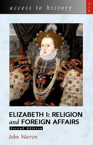 9780340846896: Elizabeth I: Religion and Foreign Affairs (Access to History)