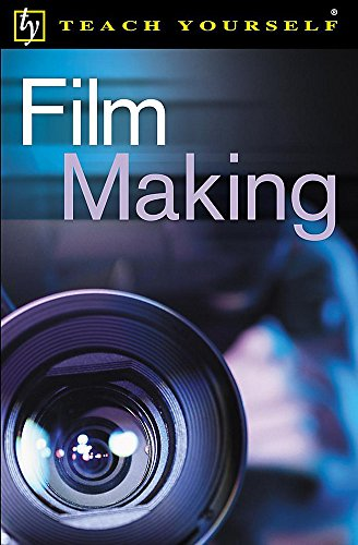 9780340847749: Film Making (Teach Yourself Educational)