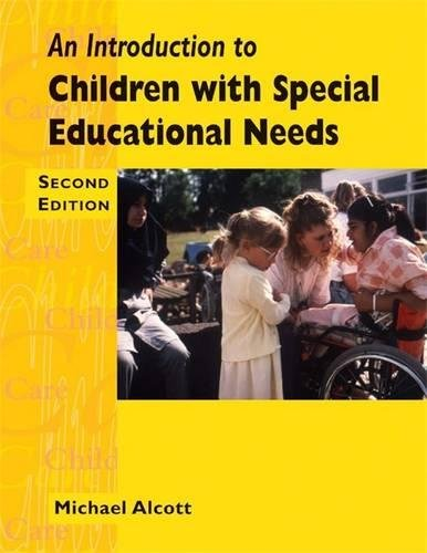 9780340848180: An Introduction to Children with Special Needs (Child care topic books)