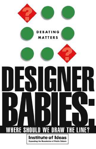 9780340848357: Designer Babies: Where Should We Draw the Line? (Debating Matters)