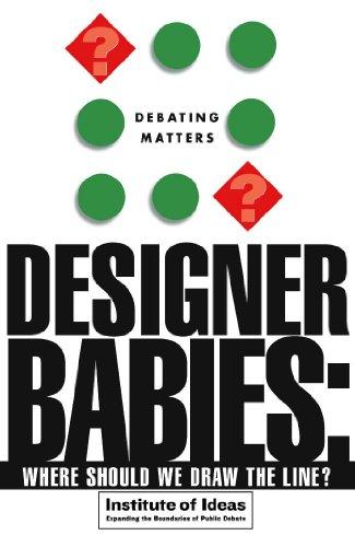 9780340848357: Designer Babies: Where Should We Draw the Line (Debating Matters)