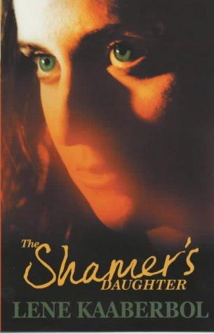 9780340850671: The Shamer's Daughter (Hodder silver series)