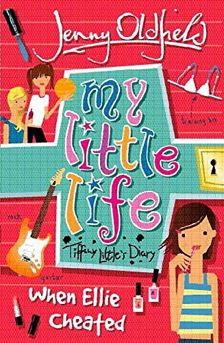 9780340850725: 1: My Little Life: When Ellie Cheated
