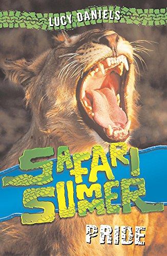 9780340851227: Pride (Safari Summer)
