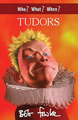 9780340851852: Who? What? When? Tudors