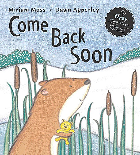 Come Back Soon: Moss, Miriam