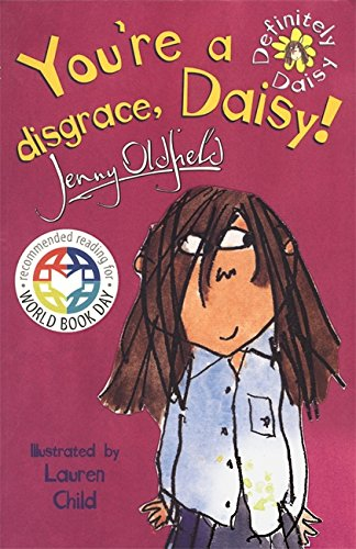 9780340855720: You're a Disgrace, Daisy!: World Book Day Edition