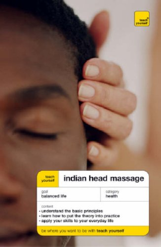 9780340857304: Teach Yourself Indian Head Massage (Teach Yourself Health & Well-being)