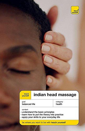 9780340857304: Teach Yourself Indian Head Massage (Teach Yourself Health & Well-being)