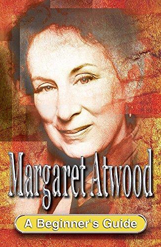 9780340857373: Margaret Atwood (Beginner's Guide)