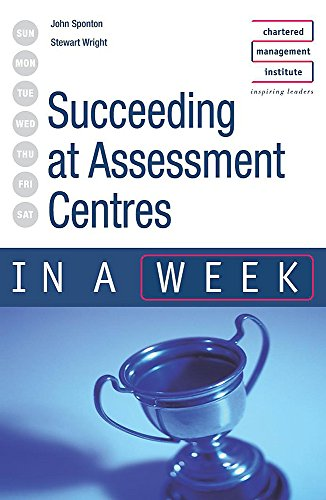 Succeeding at Assessment Centres in a Week (9780340857670) by Stewart Wright