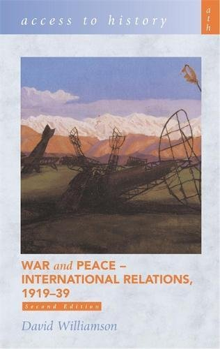 9780340857922: War & Peace: International Relations, 1919-39 (Access to History)