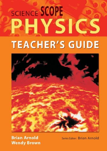 Science Scope Physics Teacher's Guide (0340858192) by Brian Arnold; Wendy Brown