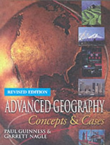 9780340858264: Advanced Geography: Concepts and Cases