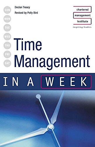 Time Management in a week 3rd edition: Polly Bird, Declan