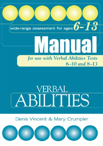 Verbal Abilities Tests Manual: Tests Manual (Nonverbal Abilities Tests) (0340858788) by Vincent, Denis; Crumpler, Mary
