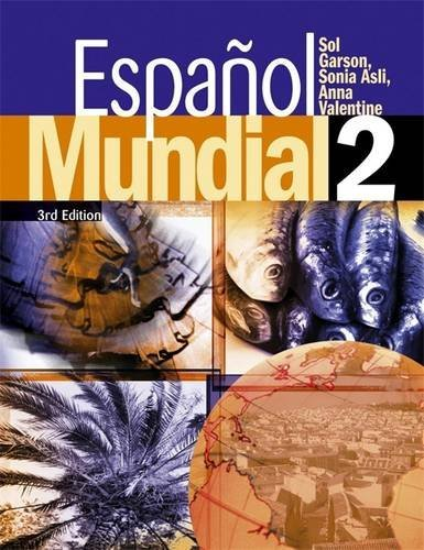 Espanol Mundial 3rd Edition STUDENTS BOOK 2: Valentine, Anna and