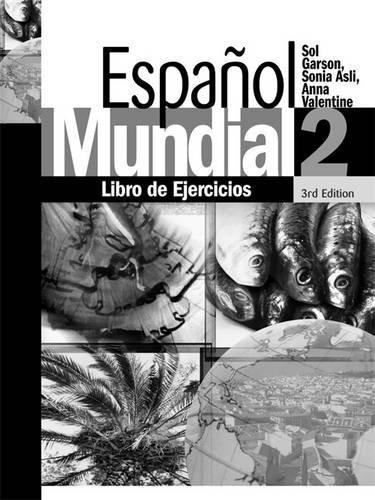 Espanol Mundial 2: Libro De Ejercicios: Anna Valentine; Sol