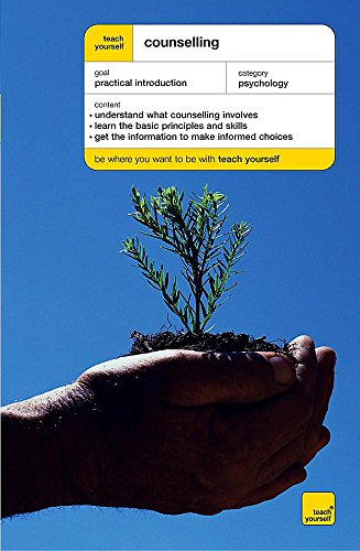9780340859629: Teach Yourself Counselling (Teach Yourself Health & Well-being)