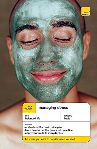 Teach Yourself Managing Stress (TY Health & Well Being): Looker, Terry, Gregson, Olga