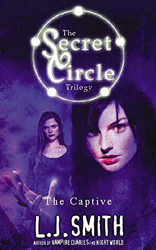 9780340860748: The Secret Circle: 2: The Captive: The Captive Part 2 and The Power