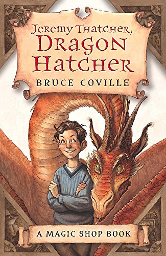 9780340860762: Jeremy Thatcher, Dragon Hatcher (The Magic Shop)