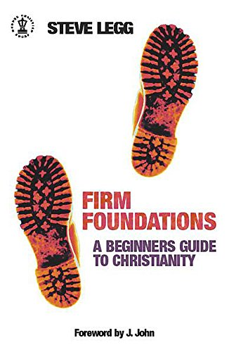 9780340861349: Firm Foundations: A Beginner's Guide to Christianity (Hodder Christian books)