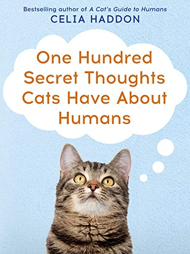 9780340861707: One Hundred Secret Thoughts Cats Have About Humans