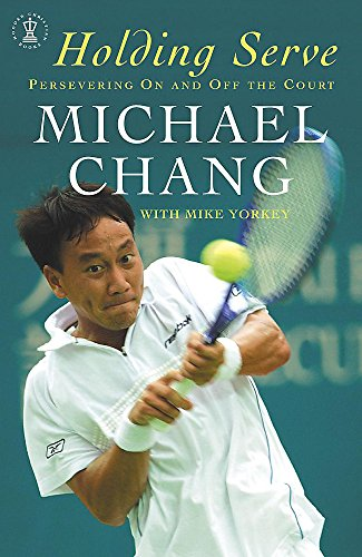 9780340861714: Holding Serve: Persevering on and Off the Court