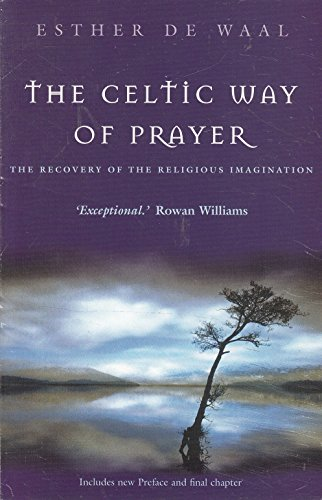 9780340861783: The Celtic Way of Prayer: The Recovery of the Religious Imagination