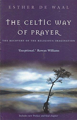 9780340861783: The Celtic Way of Prayer
