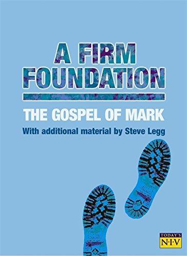 9780340861851: A Firm Foundation - The Gospel of Mark, Today's NIV 20-copy pack
