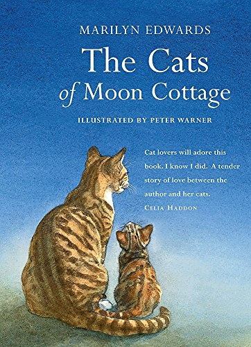 The Cats of Moon Cottage: Edwards, Marilyn