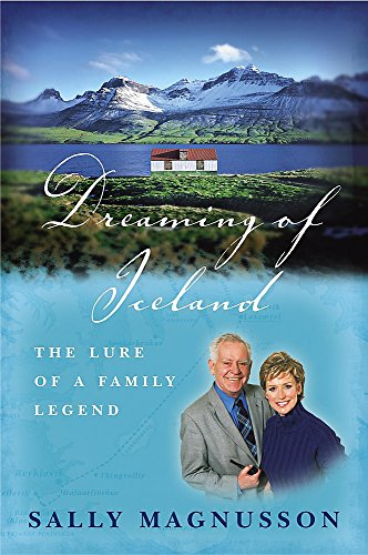 Dreaming of Iceland: The Lure of a: Magnusson, Sally