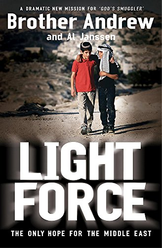 9780340862711: Light Force: The Last Hope for the Middle East