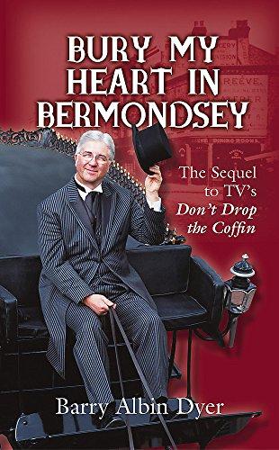 9780340862919: Bury My Heart In Bermondsey