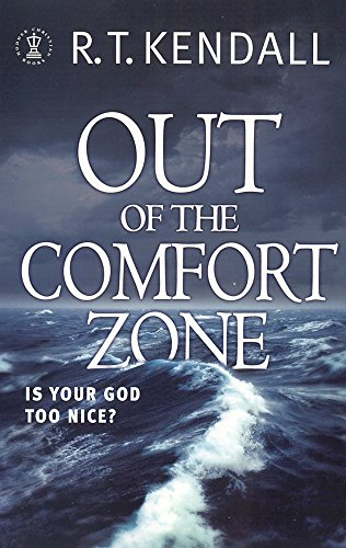 9780340862933: Out of the Comfort Zone: Is Your God Too Nice?