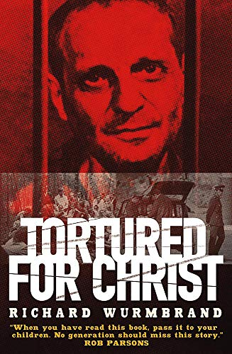 9780340863688: Tortured for Christ