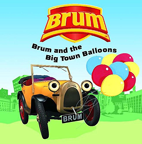 9780340865972: Brum and the Big Town Balloons