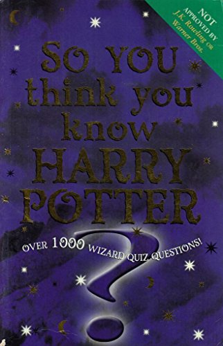 9780340866092: So You Think You Know Harry Potter