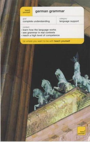 9780340866757: Teach Yourself German Grammar New Edition (TYCG)