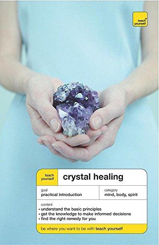 9780340867716: Teach Yourself Crystal Healing (Teach Yourself Books)