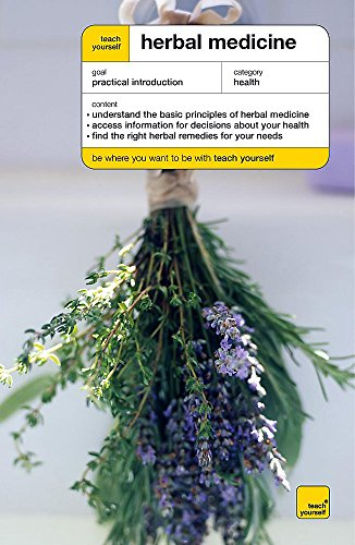 9780340867747: Teach Yourself Herbal Medicine (Teach Yourself Books)