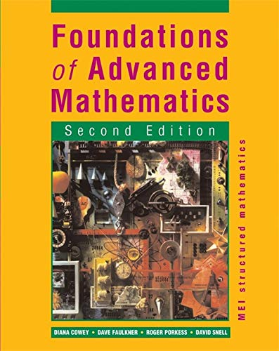 9780340869260: MEI Structured Maths Second Edition: Foundations of Advanced Mathematics (MEI Structured Mathematics (A+AS Level))