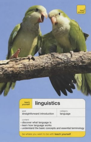 9780340870839: Linguistics (Teach Yourself Languages)