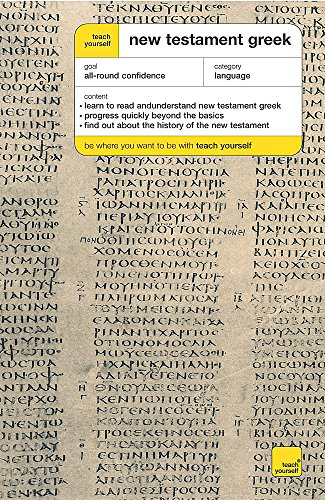9780340870846: Teach Yourself New Testament Greek (Teach Yourself Complete Courses)