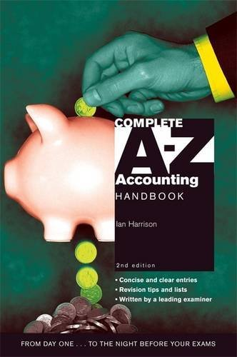 Complete A-Z Accounting Handbook (0340872667) by Ian Harrison